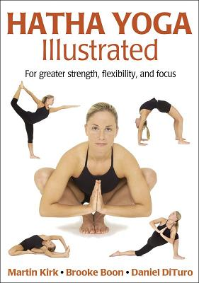 Hatha Yoga Illustrated By Kirk, Martin/ Boon, Brooke